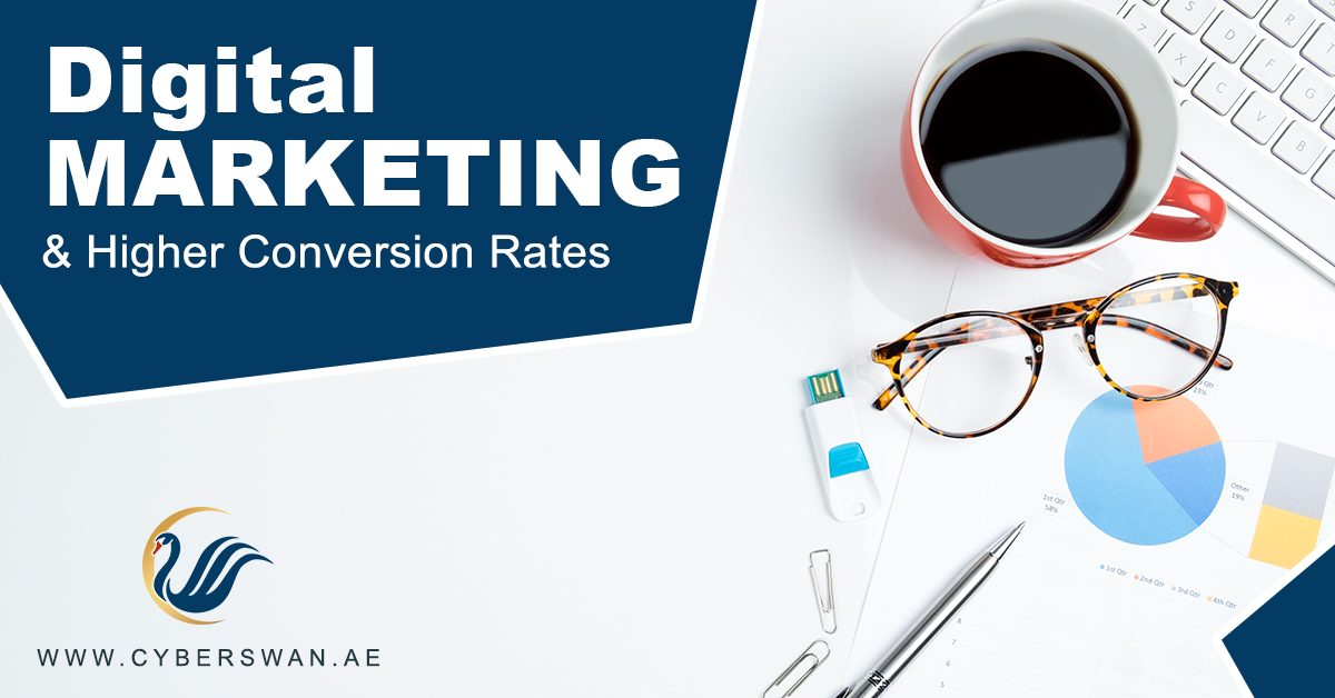 Digital Marketing & Higher Conversion Rates